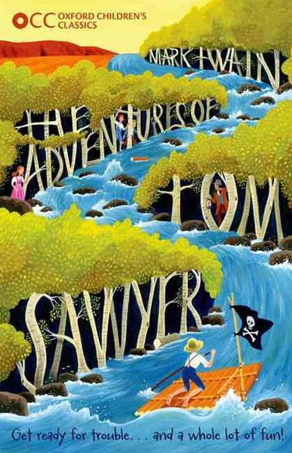 Oxford Children's Classics The Adventures of Tom Sawyer