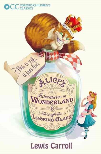 Oxford Children's Classics Alice's Adventures in Wonderland and