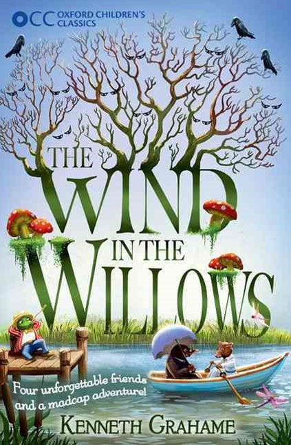 Oxford Children's Classics The Wind in the Willows