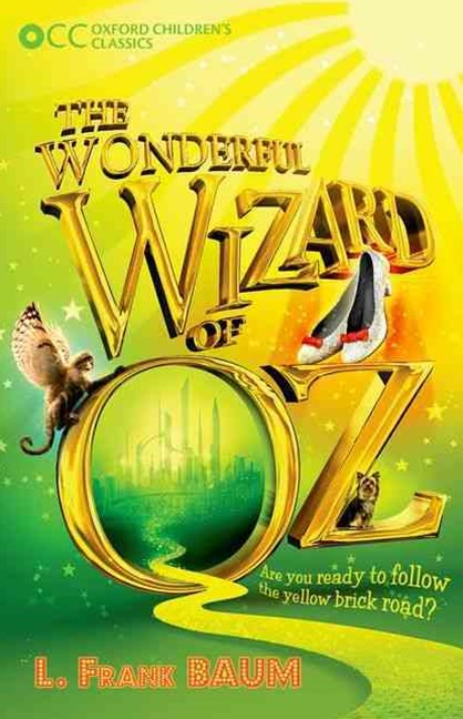 Oxford Children's Classics The Wonderful Wizard of Oz