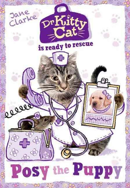 Dr KittyCat is Ready to Rescue Posy the Puppy