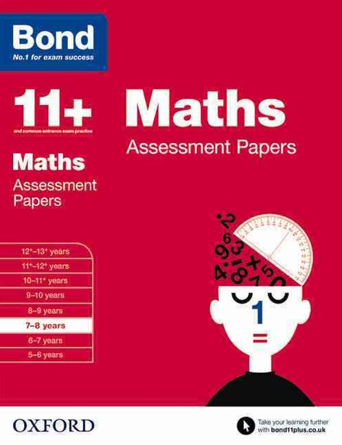 Bond 11 Maths Assessment Papers 7 to 8 Years