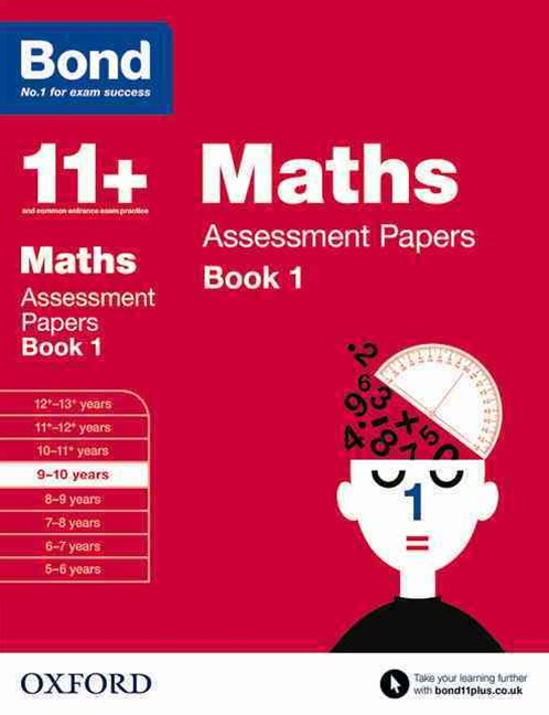 Bond 11+ Maths Assessment Papers 9 to 10 Book 1