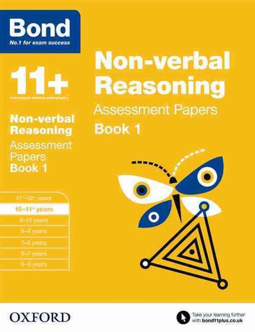 Bond 11 Nonverbal Reasoning Assessment Papers 10 to 11 Book 1