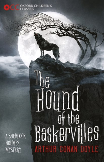 Oxford Children's Classics The Hound of the Baskervilles