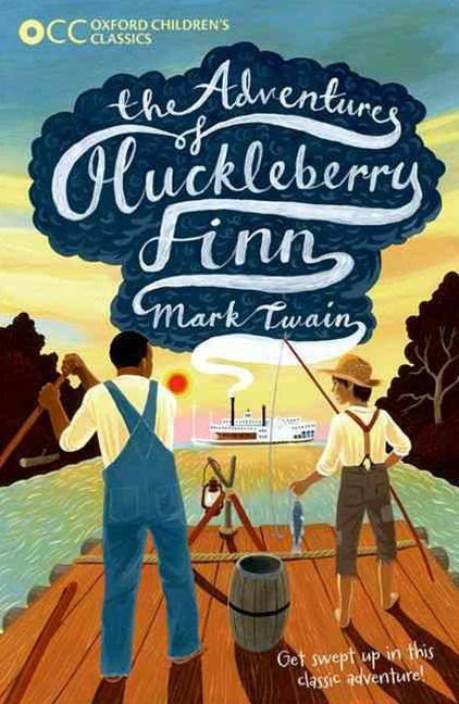 Oxford Children's Classics The Adventures of Huckleberry Finn