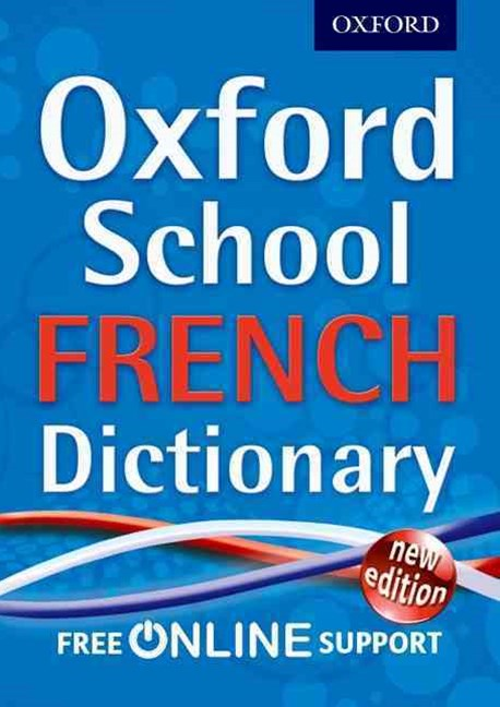 Oxford School French Dictionary 2012