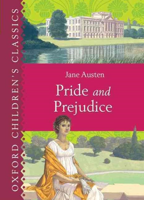 Oxford Children's Classics Pride and Prejudice
