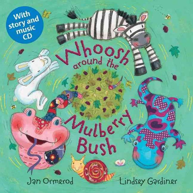 Whoosh Around the Mulberry Bush Paperback & CD