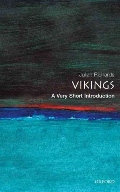 The Vikings: A Very Short Introduction