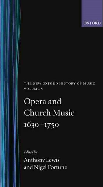 Opera and Church Music 1630-1750