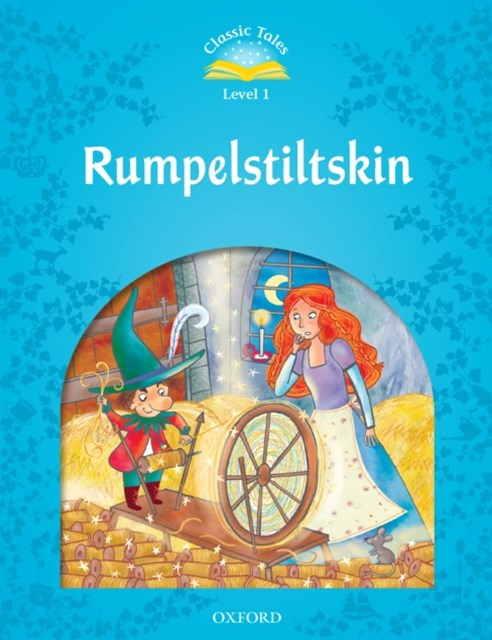 (ebook) Rumpelstiltskin (Classic Tales Level 1)