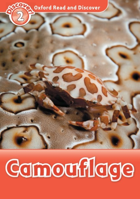 Camouflage (Oxford Read and Discover Level 2)