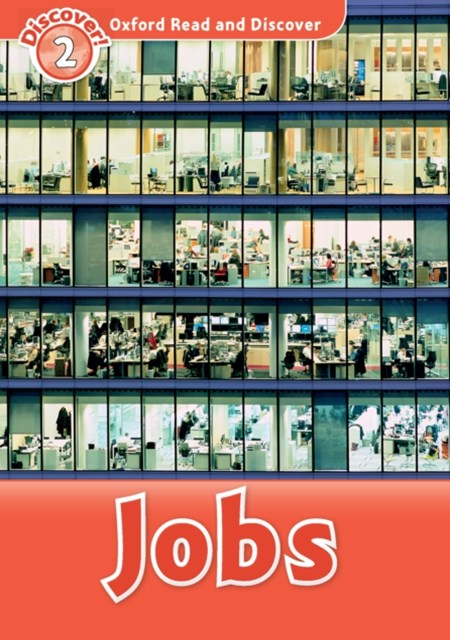 Jobs (Oxford Read and Discover Level 2)