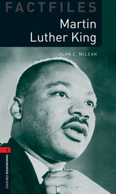 Oxford Bookworms Factfiles Level 3 Martin Luther King