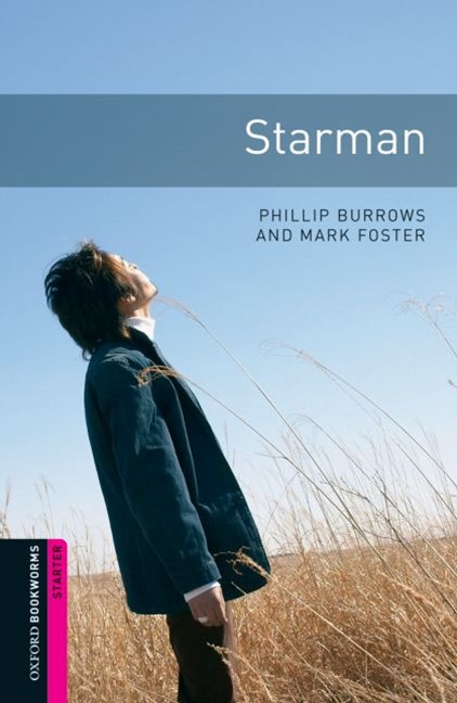 Oxford Bookworms Library Starter Starman