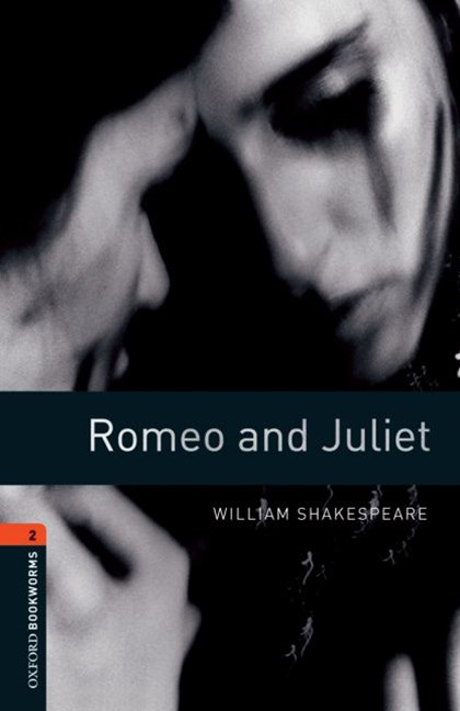 Oxford Bookworms Playscripts Level 2 Romeo and Juliet