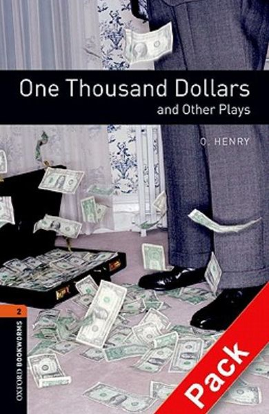 Oxford Bookworms Playscripts Level 2 One Thousand Dollars and Other Plays