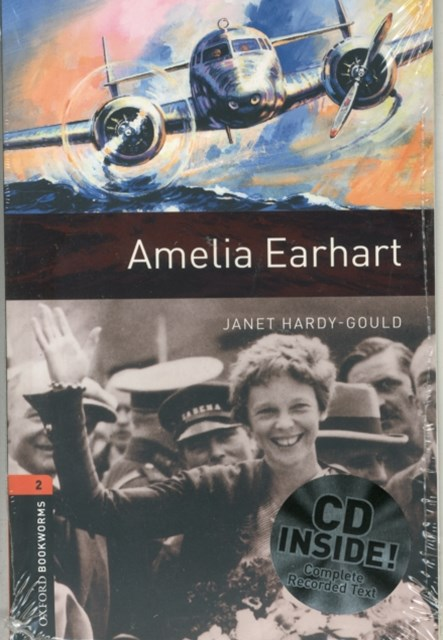 Oxford Bookworms 2 Amelia Earhart