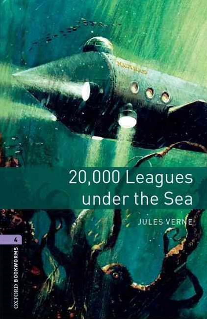 Oxford Bookworms 4 20,000 Leagues Under the Sea