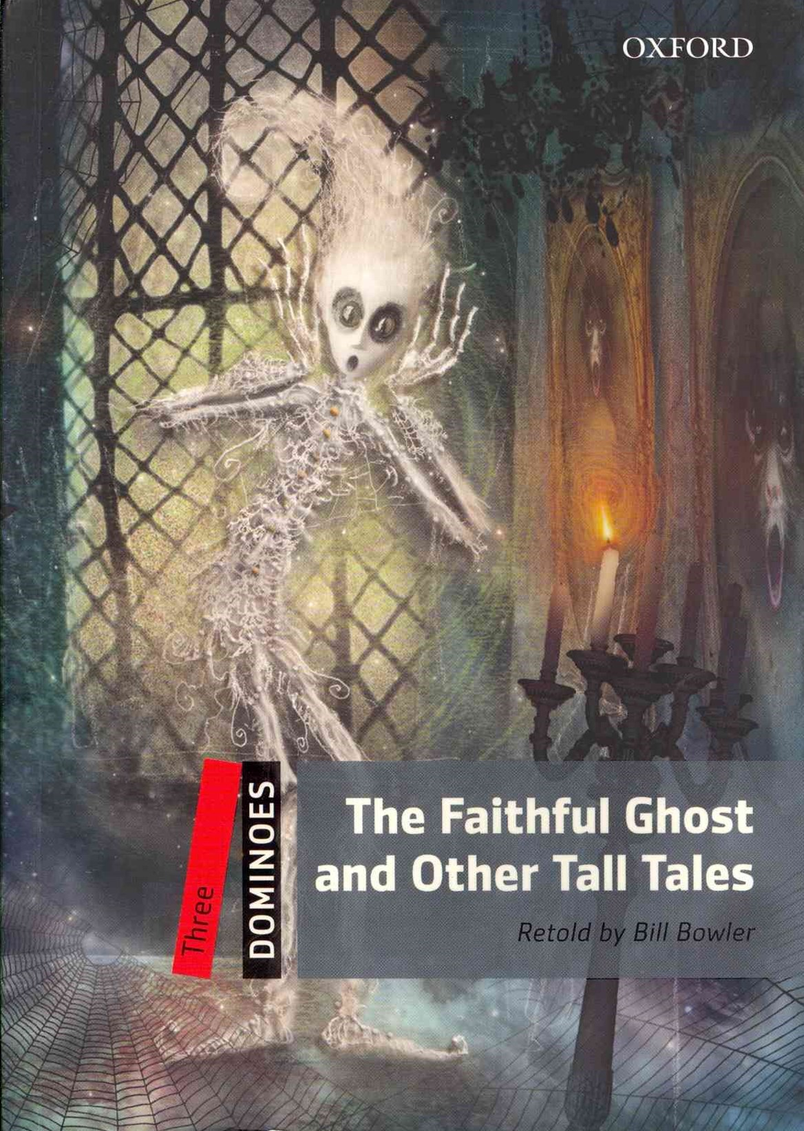 Dominoes Three The Faithful Ghost and Other Tall Tales