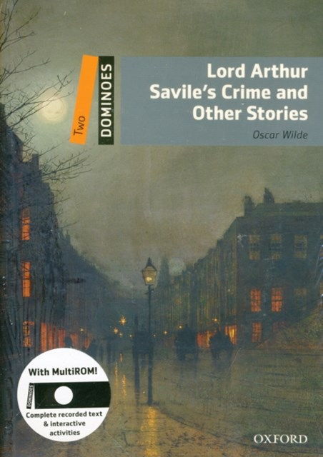 Dominoes Two Lord Arthur Savile's Crime and Other Stories Pack