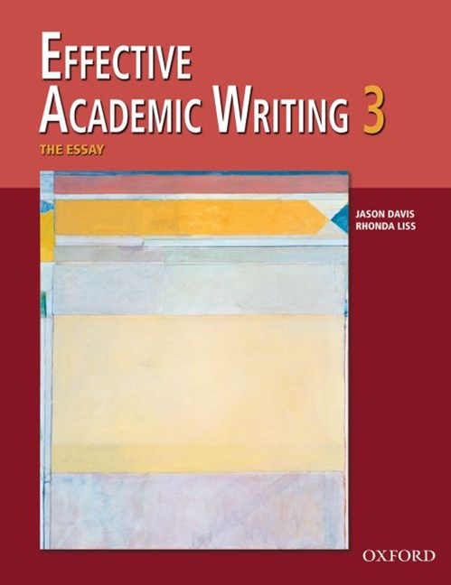 Effective Academic Writing 3 The Essay