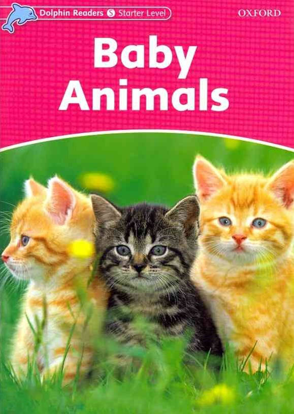 Dolphin Readers Starter Level Baby Animals