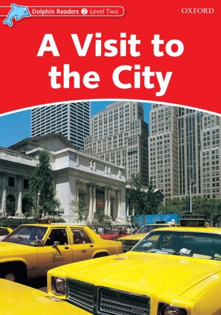 (ebook) Visit to the City (Dolphin Readers Level 2)