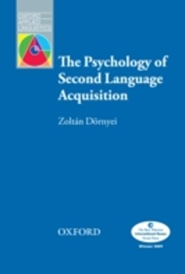 (ebook) Psychology of Second Language Acquisition - Oxford Applied Linguistics