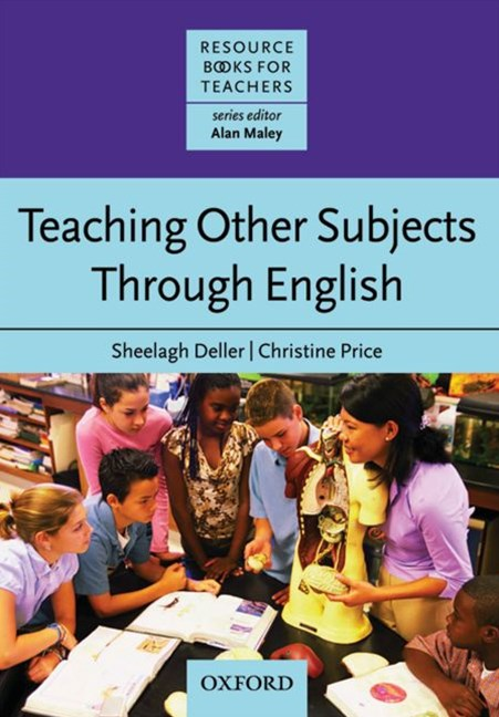 Resource Books for Teachers Teaching Other Subjects Through English (CLIL)