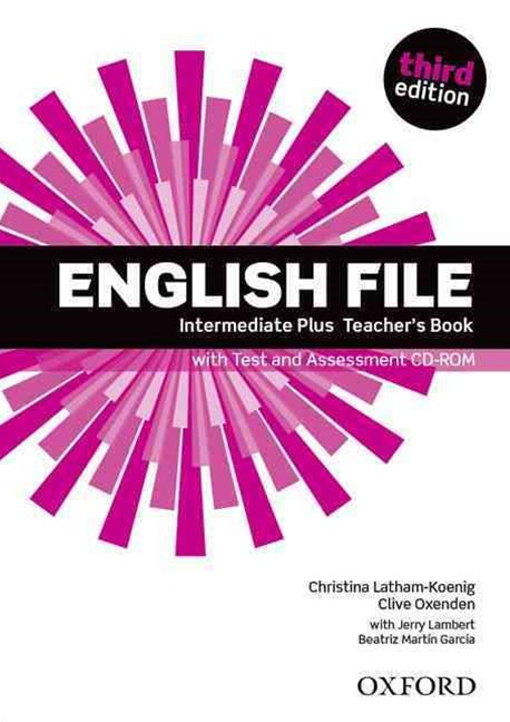 English File Intermediate Plus Teacher Book with Test and assessment CD