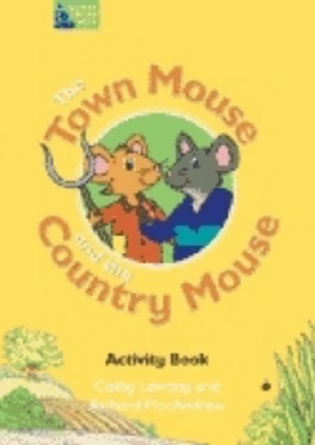 The Town Mouse and the Country Mouse Activity Book