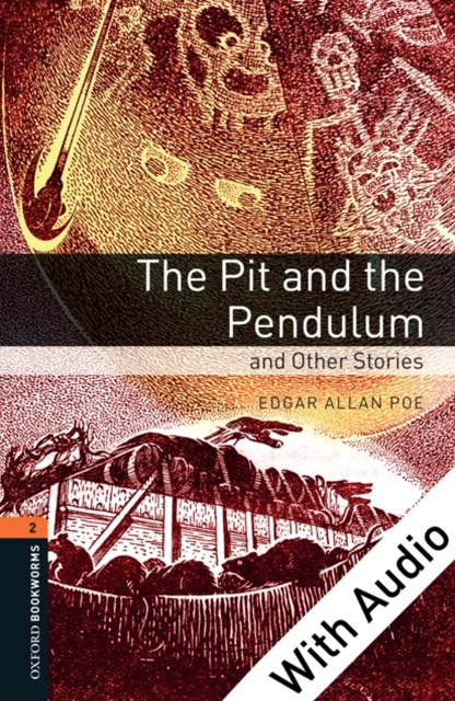 (ebook) Pit and the Pendulum and Other Stories - With Audio Level 2 Oxford Bookworms Library