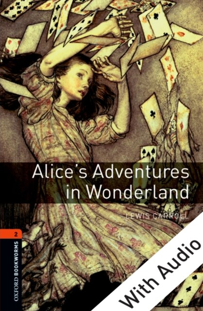 (ebook) Alice's Adventures in Wonderland - With Audio Level 2 Oxford Bookworms Library