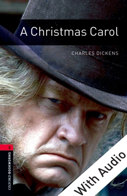 Christmas Carol - With Audio Level 3 Oxford Bookworms Library