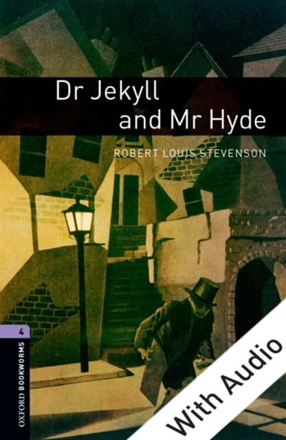 (ebook) Dr Jekyll and Mr Hyde - With Audio Level 4 Oxford Bookworms Library