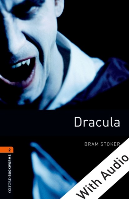 (ebook) Dracula - With Audio Level 2 Oxford Bookworms Library
