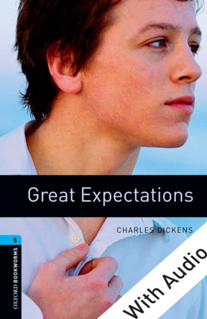 Great Expectations - With Audio Level 5 Oxford Bookworms Library