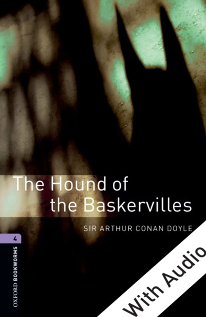 Hound of the Baskervilles - With Audio Level 4 Oxford Bookworms Library