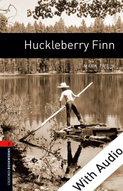 (ebook) Huckleberry Finn - With Audio Level 2 Oxford Bookworms Library