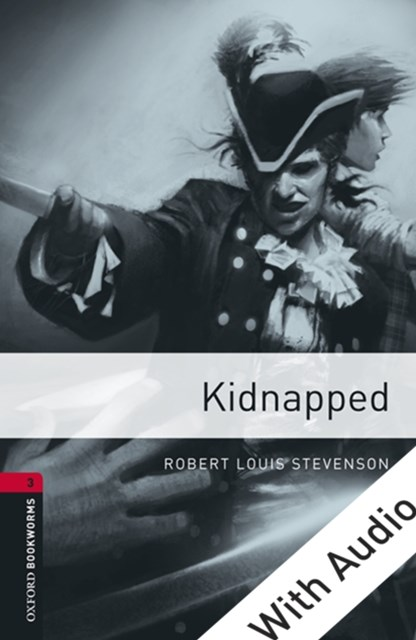 (ebook) Kidnapped - With Audio Level 3 Oxford Bookworms Library