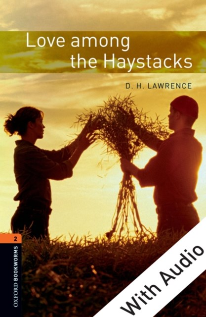 (ebook) Love among the Haystacks - With Audio Level 2 Oxford Bookworms Library