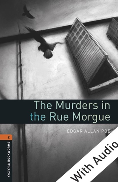 (ebook) Murders in the Rue Morgue - With Audio Level 2 Oxford Bookworms Library