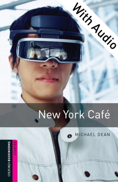 (ebook) New York Cafe - With Audio Starter Level Oxford Bookworms Library