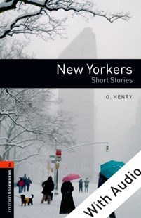 (ebook) New Yorkers - With Audio Level 2 Oxford Bookworms Library - Language English
