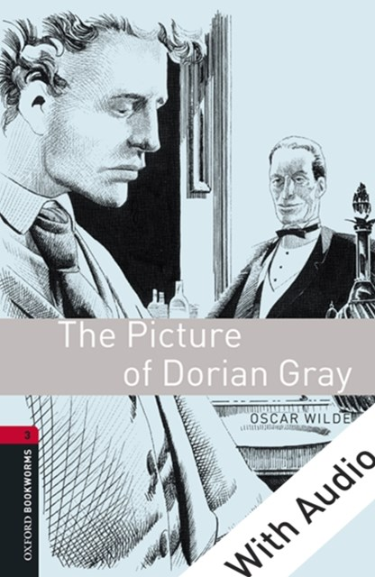 Picture of Dorian Gray - With Audio Level 3 Oxford Bookworms Library