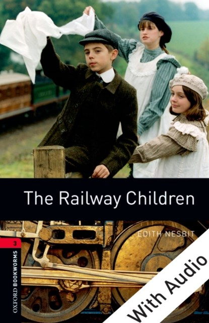 (ebook) Railway Children - With Audio Level 3 Oxford Bookworms Library