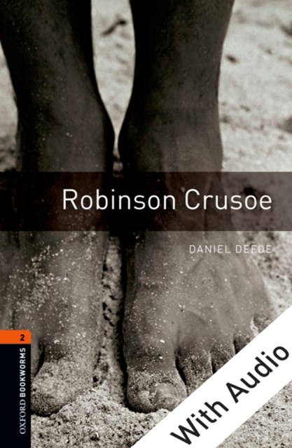 Robinson Crusoe - With Audio Level 2 Oxford Bookworms Library