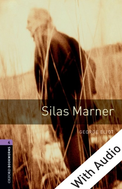 (ebook) Silas Marner - With Audio Level 4 Oxford Bookworms Library